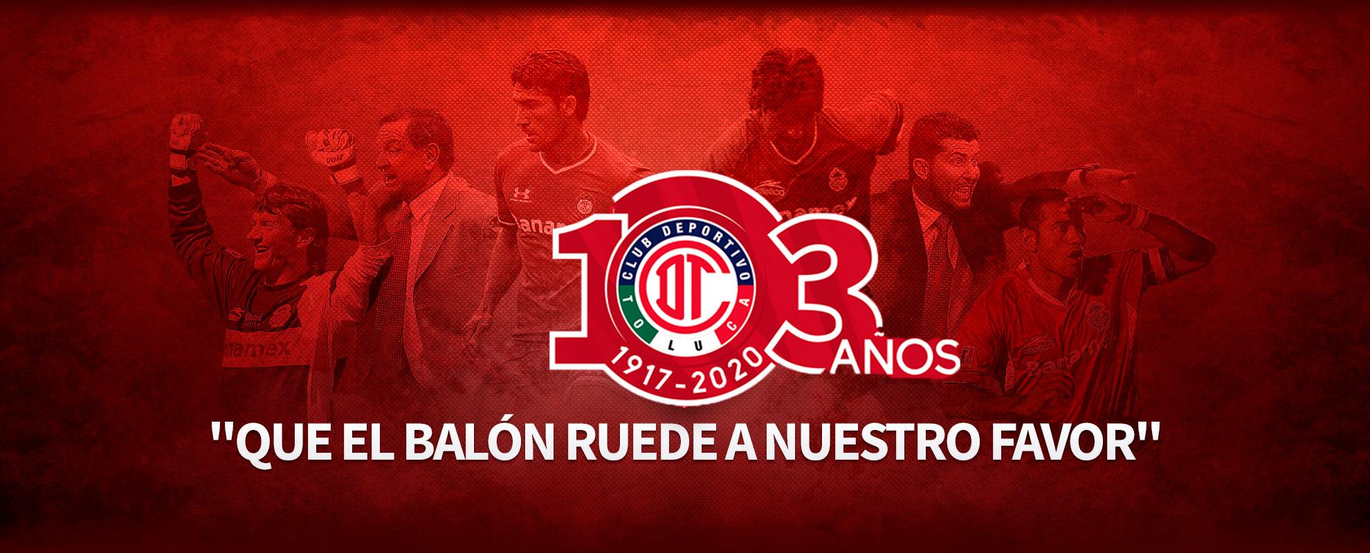 Club Deportivo Toluca 103 años