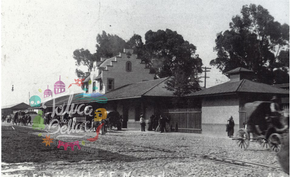 Ayer y Hoy Toluca Estación de Ferrocarriles de Toluca 1