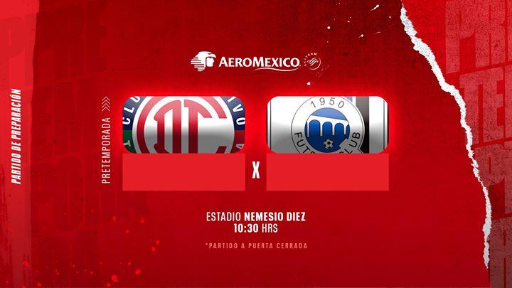 Resumen partido de preparación Toluca FC vs Querétaro
