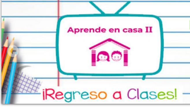 Aprende en casa ll || Guía de canales y horarios, cuadernillos y programación de TV