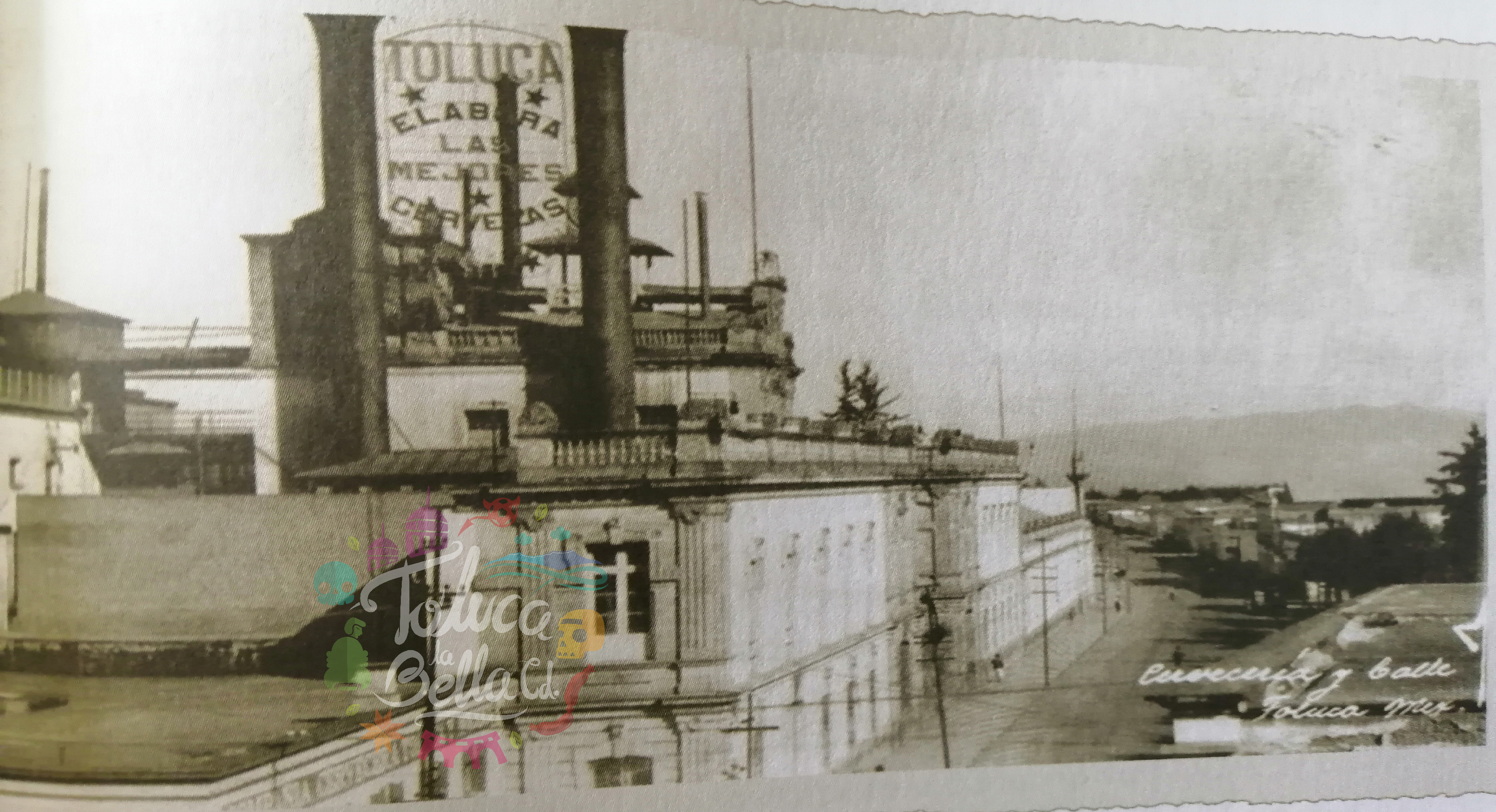 Toluca Ayer y Hoy    Compañía Cervecera Toluca y México; orígenes