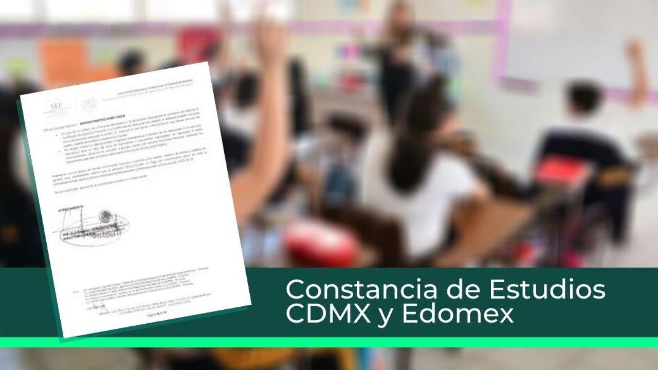 Constancia de estudios CDMX y Edomex