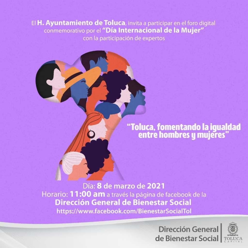 El Gobierno de Toluca realizará diferentes actividades virtuales en conjunto con diferentes dependencias para conmemorar el Día Internacional de la Mujer