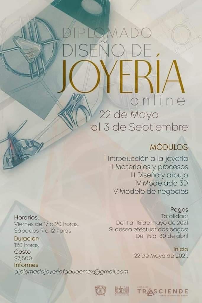 la Universidad Autónoma del Estado de México lanzó un interesante diplomado en diseño de joyería, dirigido al público en general y estudiantes