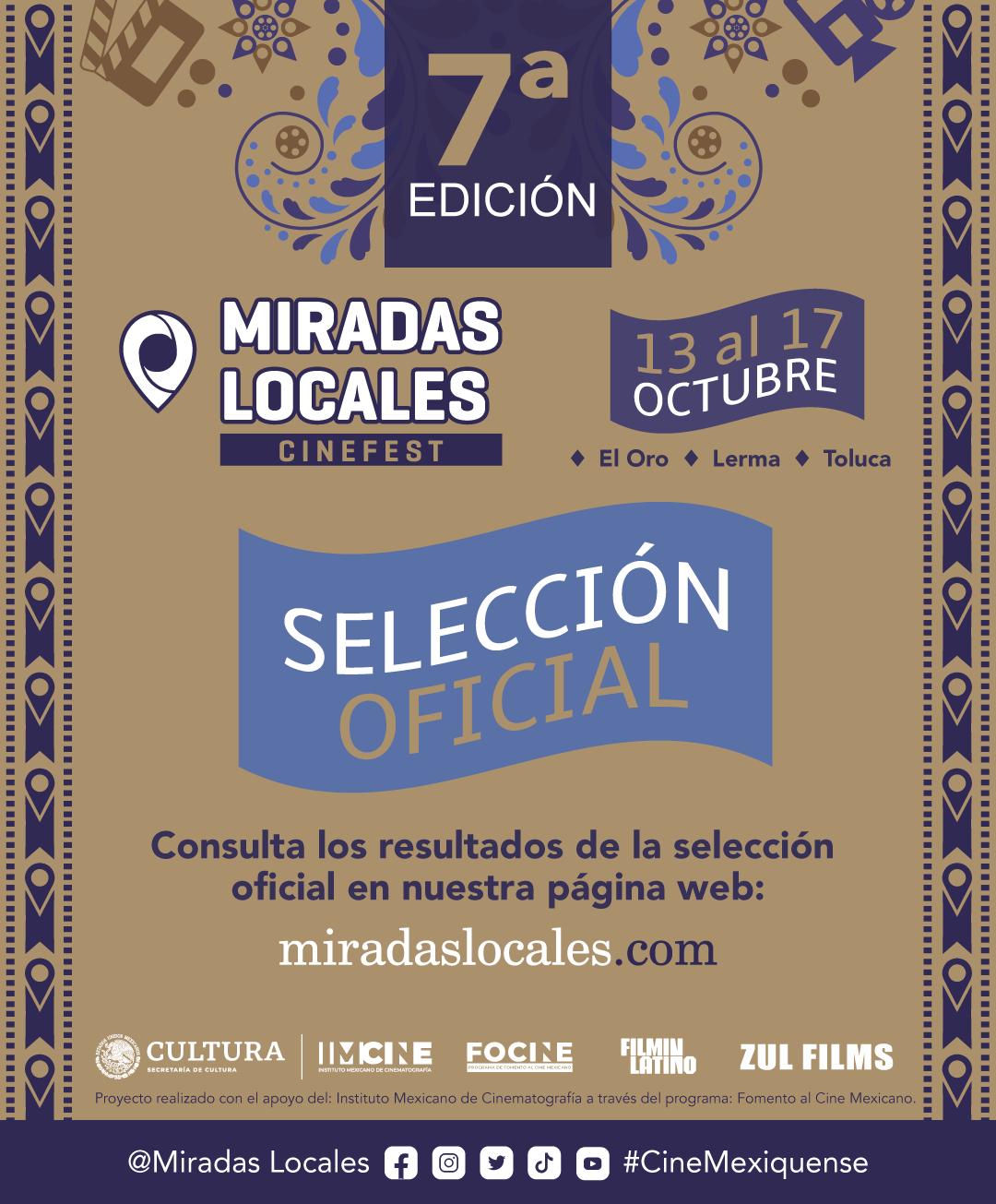 Selección Oficial Festival de Cine Miradas Locales
