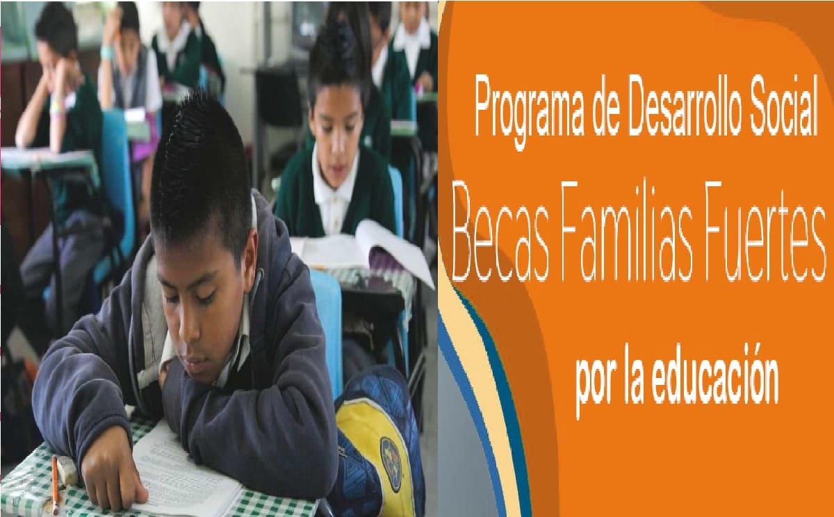 Fechas de registro para la Beca Familias Fuertes en Edomex 2021