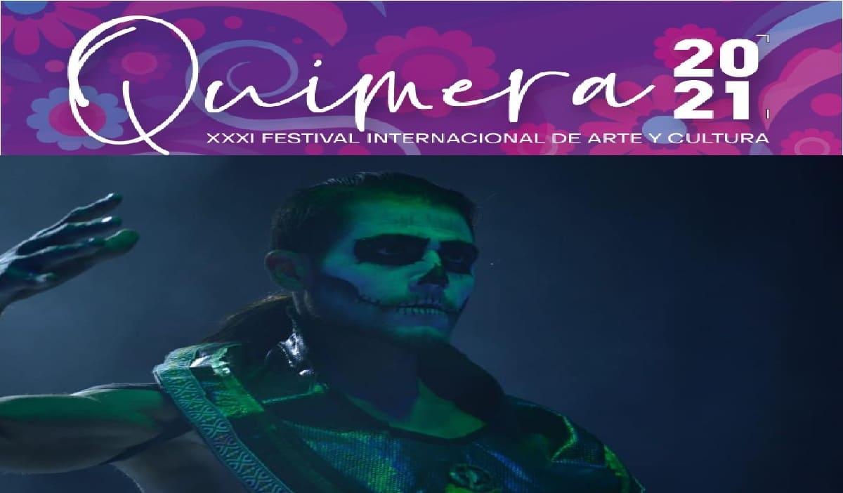 ¿Cuándo se hará el Festival Quimera 2021 en Metepec?
