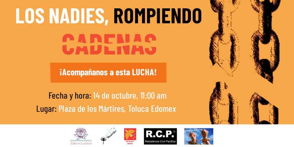 'Los Nadies del Edomex' — Protesta en Plaza de los Mártires en Toluca Libertad para las personas injustamente presas