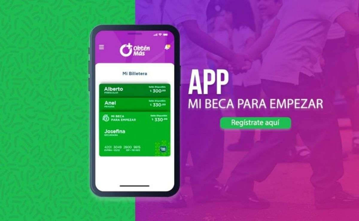 Se podrá realizar el registro de Mi Beca para Empezar con la aplicación móvil de Obtén Más
