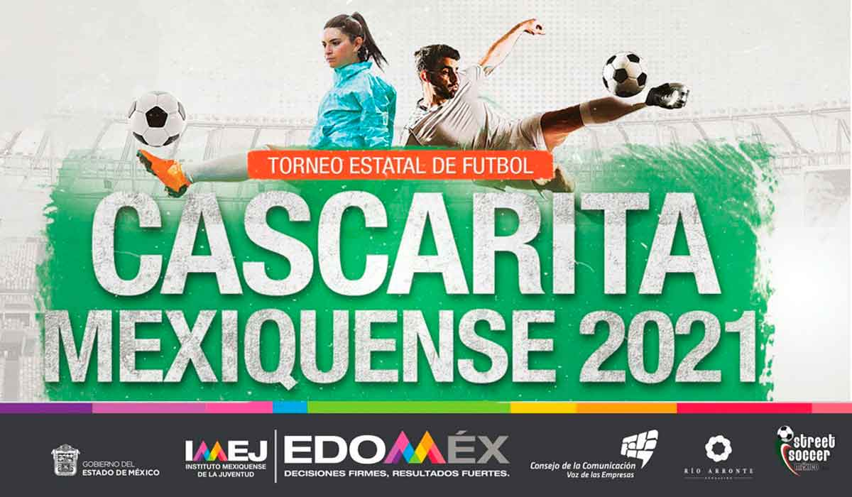 Torneo de Futbol Cascarita Mexiquense 2021 − ¡Compite por el premio de 50 mil pesos!